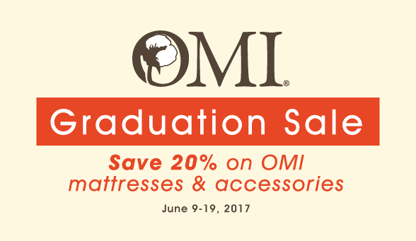 OMI graduation sale for 2017 20% off mattress and accessories